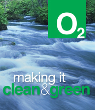 O2 Making It Clean & Green